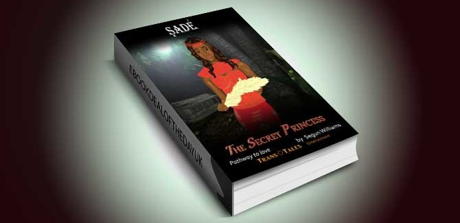 literary-fiction-ebook-Sade-The-Secret-Princess-Pathway-to-Love-by-Segun-Williams