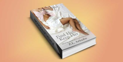 contemporary romance ebook Find Her, Keep Her by Z.L Arkadie