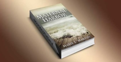 "thriller, romance and suspense ebook ""Maternal Harbor"" by Marie F Martin"