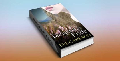 "historical romance ebook ""Dangerous Pride"" by Eve Cameron"