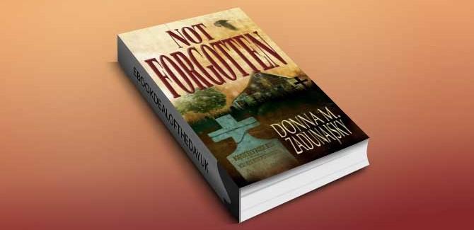 msytery & suspense ebook Not Forgotten by Donna M. Zadunajsky