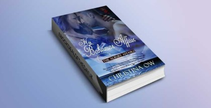 "interracial romance ebook ""His Bahamas Affair (The Albury Affairs Book 2)"" by Christina OW"