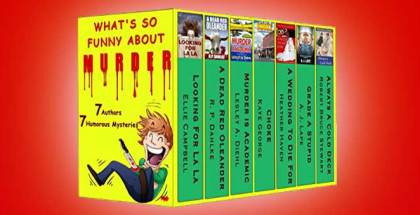 "humour w/ mystery kindle books ""What's So Funny About Murder"" by Various Authors"