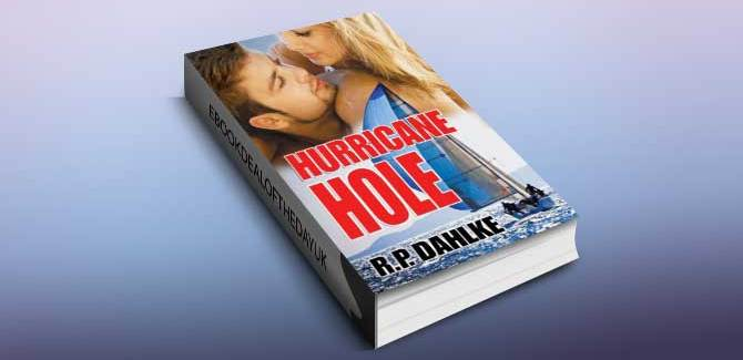 romantic mystery ebook Hurricane Hole (A Romantic Mystery Sailing Trilogy Book 2) by RP Dahlke