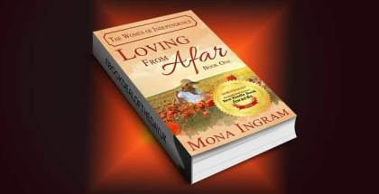 "contemporary romance ebook ""Loving From Afar (The Women of Independence Book 1)"" by Mona Ingram"