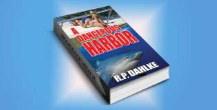 "romantic mystery w/ adventure ebook ""A Dangerous Harbor"" by RP Dahlke"