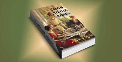 "istorical fiction w/ mystery ebook ""Down To The Abbey: Inspired Downton Abbey (A Jules Poiret Mystery Book 11)"" by Frank Howell"