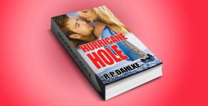 "omantic mystery ebook ""Hurricane Hole (A Romantic Mystery Sailing Trilogy Book 2) by RP Dahlke"
