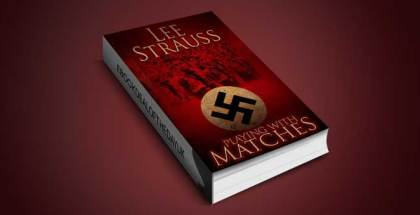 "historical fiction w/ romance ebook ""Playing with Matches"" by Lee Strauss"