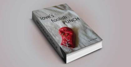 """adult humourous contemporary fiction ebook """"Love's Foolish Punch"""" by S M Mala"""