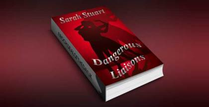 "theatre romantic suspense ebook ""Dangerous Liaisons: A Story of Men and Women who Loved Too Much (Royal Command Book 1)"" by Sarah Stuart"