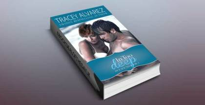 "In Too Deep (Due South: A Sexy Contemporary Romance Book 1)"" by Tracey Alvarez"