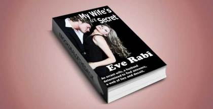 "romantic thriller ebook ""My Wife's Little Secret"" by Eve Rabi"