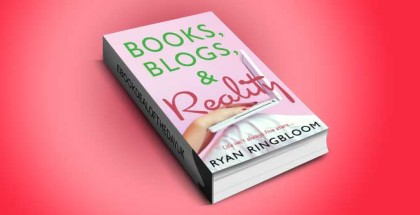 "nalit contemporary romance ebook ""Books, Blogs, and Reality"" by Ryan Ringbloom"