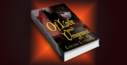 "historical romance for kindle UK ""Of Love and Vengeance"" by Louise Lyndon"