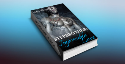 "contemporary fiction romance for kindle UK ""Stepbrother: Impossible Love (Stepbrother Romance)"" by Victoria Villeneuve"