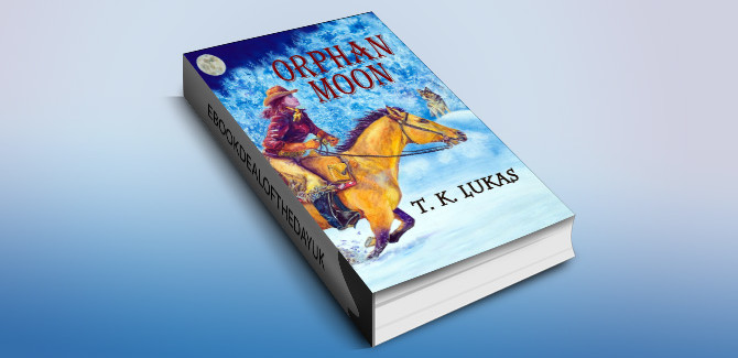 historical romance ebook Orphan Moon (The Orphan Moon Trilogy Book 1) by T. K. Lukas