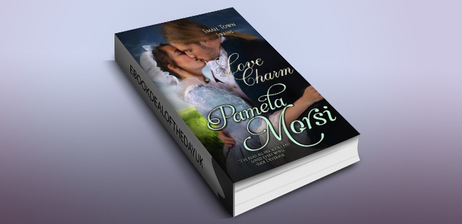 historical romance ebook The Love Charm (Small Town Swains) by Pamela Morsi