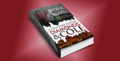 "romantic thriller w/ mystery ebook ""Diamonds and Cole: A Cole Sage Mystery #1"" by Micheal Maxwell"