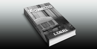 "romantic suspense ebook ""Disconnected (Romantic Suspense Drama) Book #1"" by L. Calell"
