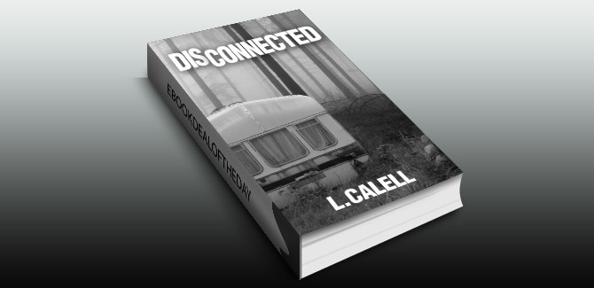 romantic suspense ebook Disconnected (Romantic Suspense Drama) Book #1 by L. Calell