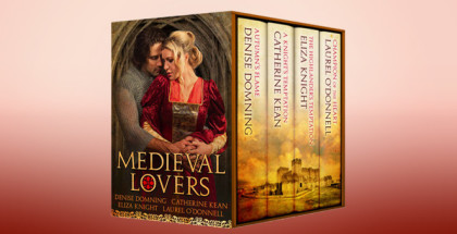 "historical romance boxed set ""Medieval Lovers"" by Catherine Kean, Laurel O'Donnell, Eliza Knight, Denise Domning"