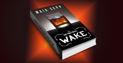 "scifi romance ebook ""Wake (An End Times Novel)"" by Maia Sepp"