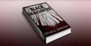"""psychological horror thriller ebook """"Black Machetes (A brilliant story of human horror in page turner style..)"""" by Ryan K. Howard"""