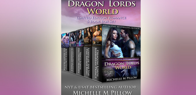 paranormal shifter romance ebooks Dragon Lords World: Limited Edition Romance 5 Book Box Set by Michelle M. Pillow