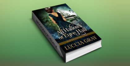 "historical romance ebook ""All Hallows at Eyre Hall"" by Luccia Gray"