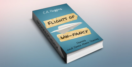 "contemporary humour fiction ebook ""Flights of Un-Fancy"" by C.A. Huggins"