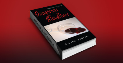 "romance mystery & suspense ebook ""Dangerous Bloodlines: Sequel to Flower of Heaven"" by Julien Ayotte"