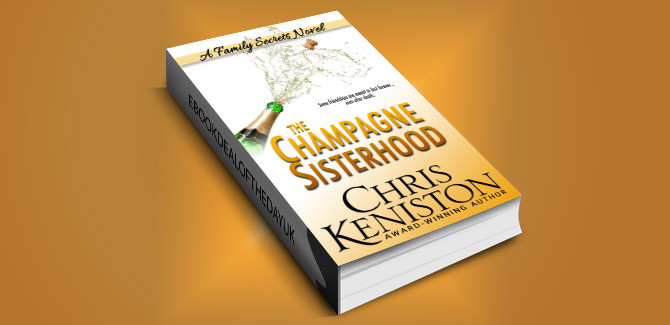 contemporary women's fiction ebook Champagne Sisterhood by Chris Keniston