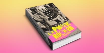 "memoir kindle book ""L.A. Punk Rocker"" by Brenda Perlin, Mark Barry, Steven E. Metz, Deborah Hernandez-Runions and Cindy Jimenez Mora"