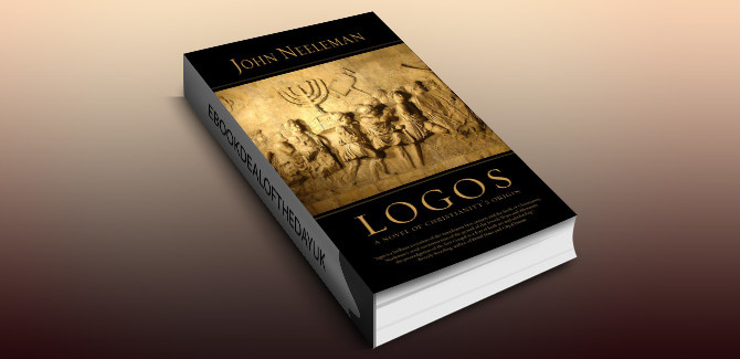 historical fiction ebook Logos: A Novel of Christianity's Origin by John Neeleman