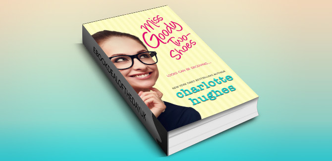 contemporary romance ebook Miss Goody Two-Shoes  by Charlotte Hughes