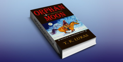 "historical western romance ebook ""Orphan Moon (The Orphan Moon Trilogy Book 1)"" by T. K. Lukas"