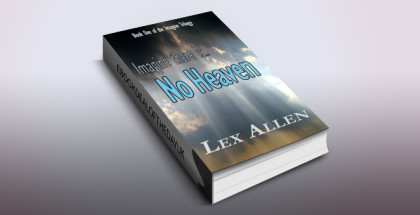 "cifi thriller ebook ""No Heaven (The Imagine Trilogy Book 1)"" by Lex Allen"