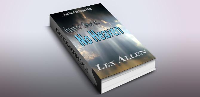 cifi thriller ebook No Heaven (The Imagine Trilogy Book 1) by Lex Allen
