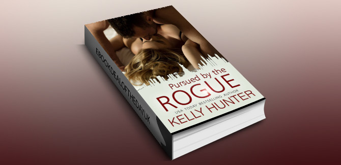 ontemporary romance ebook Pursued by the Rogue (The Fairy Tales of New York Series Book 1) by Kelly Hunter