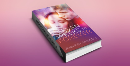 "ya paranormal romance ebook ""Seven Weeks to Forever"" by Jennifer Farwell"