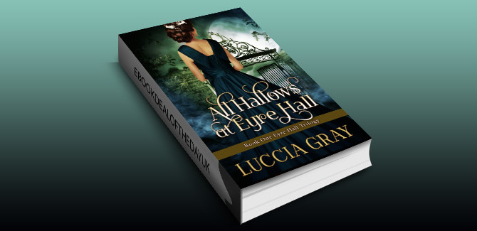 gothic historical romantic mystery ebook All Hallows at Eyre Hall by Luccia Gray