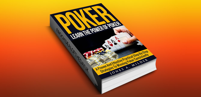 tips for poker ebook Poker: Learn The Power of poker by Jones A. Milder