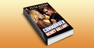 "scifi & fantasy ebook ""Commander Henry Gallant (The Henry Gallant Saga Book 4)"" by H. Peter Alesso"