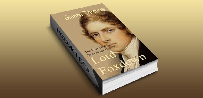 regency historical romance shotstories Lord Foxdown: Historical Romance Short Stories (The Four Lords' Saga Book 3) by Gianna Thomas