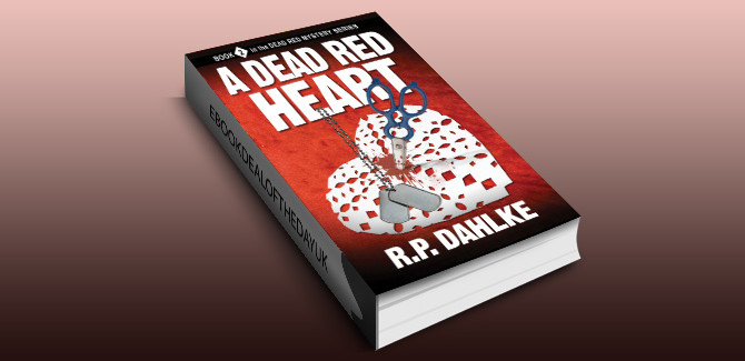 cozy mystery ebook A Dead Red Heart (The Dead Red Mystery Series, Book 2) by RP Dahlke