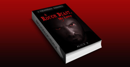 "paranormal romantic suspense book ""A Rough Beast, My Love: A Paranormal Romance"" by Alice X"