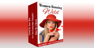 "romance box set ""WOMEN RUNNING WILD, BOX SET: SPICY ROMANCE BUNDLE"" by Bobby Hutchinson"
