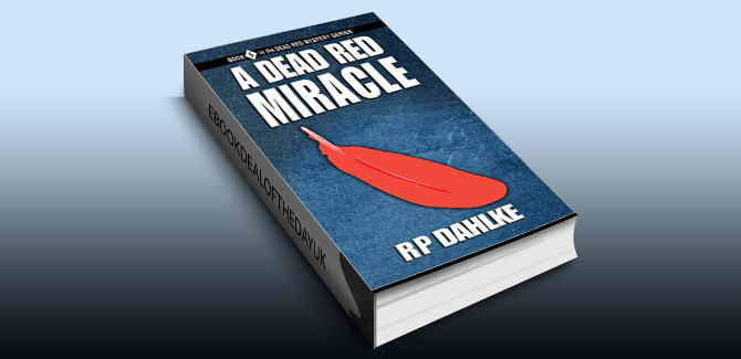 womensleuths mystery ebook A DEAD RED MIRACLE: #5 in the Dead Red Mystery Series by RP Dahlke