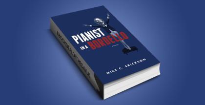 "humour & satire historical ebook "" Pianist in a Bordello"" by Mike Erickson"